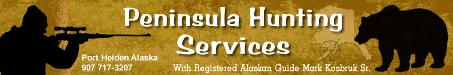 Peninsula Hunting Services - Guided Hunting Alaska